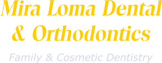 Mira Loma Dental and Orthodontics