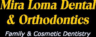 Mira Loma Dental & Orthodontics